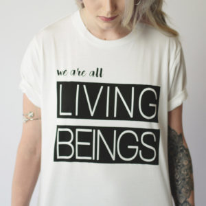 WE ARE ALL LIVING BEINGS   UNISEX T-SHIRT