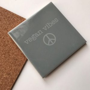 Vegan Vibes   Coaster