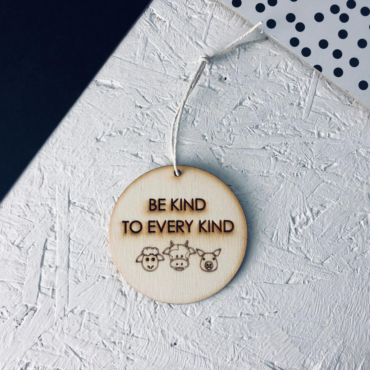 Be Kind To Every Kind | Decoration
