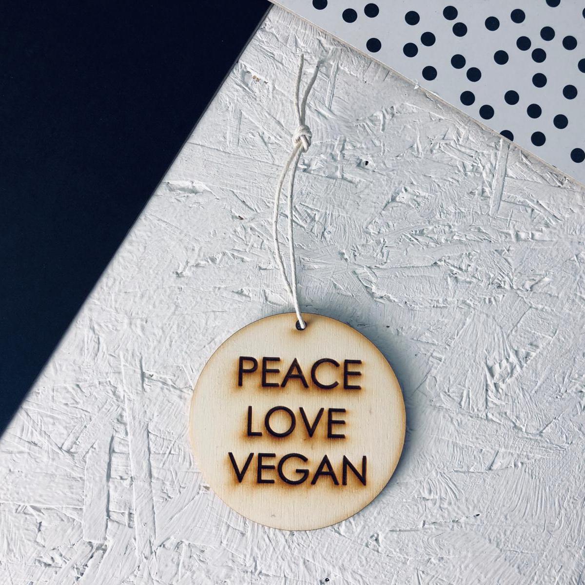 Peace Love Vegan | Decoration