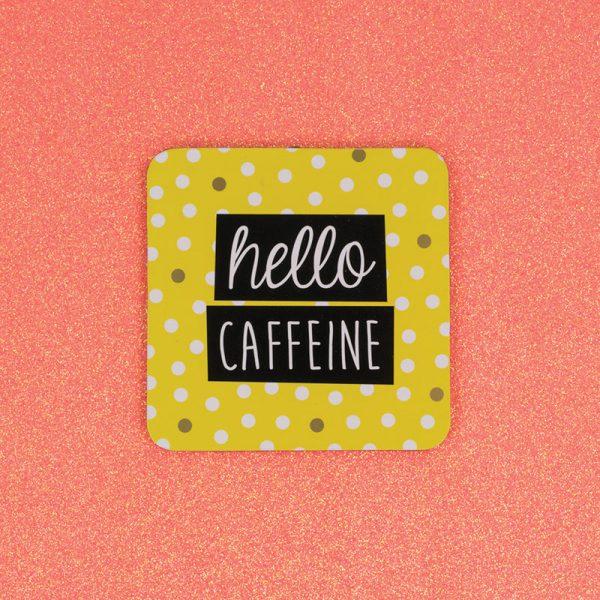 Hello Caffeine Coaster