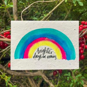 Brighter Days Are Coming Plantable Card