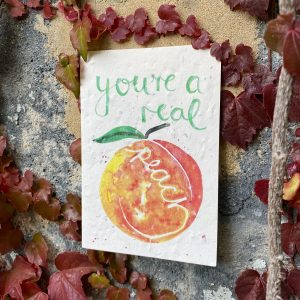 You're A Real Peach Plantable Card